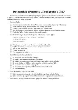 """Dotazník k předmětu """"Typografie a TEX"""""""