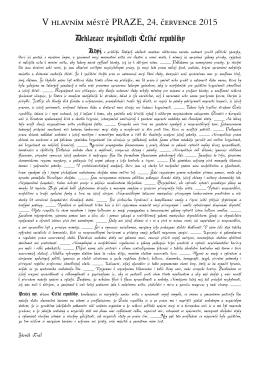 V ě ě PRAZE, 24. č 2015 Deklarace nezávislo<i ˇ Cesk´e republiky