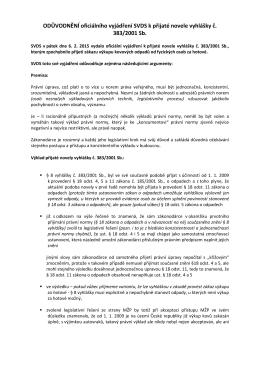 ODŮVODNĚNÍ oficiálního vyjádření SVDS k přijaté novele vyhlášky