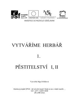 VYTVÁŘÍME HERBÁŘ 1. PĚSTITELSTVÍ I, II