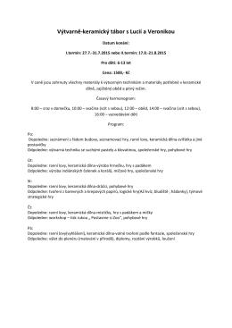 27. - 31. 7. 2015 - Výtvarně-keramický tábor s Lucií a Veronikou I.