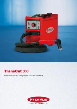 TransCut 300