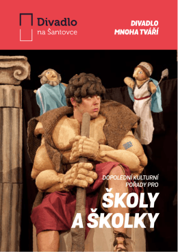 ŠKOLY A ŠKOLKY - Divadlo na Šantovce