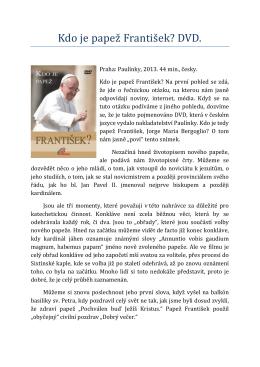 Kdo je papež František?