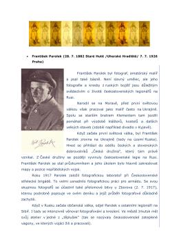 František Parolek byl fotograf, amatérský malíř a psal také básně