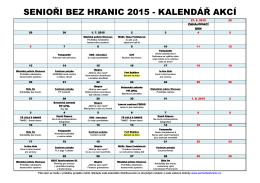SENIOŘI BEZ HRANIC 2015 - KALENDÁŘ AKCÍ