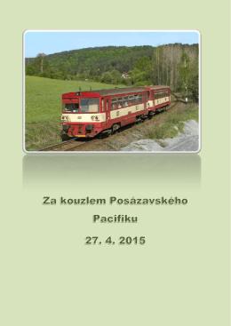 Posázavský pacifik a stezka – 2015