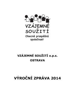 VÝROČNÍ ZPRÁVA 2014 - Vzájemné soužití ops
