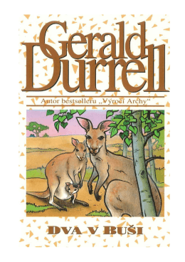 Durrell, Gerald - Dva v buši