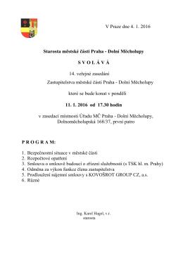 V Praze dne 4. 1. 2016 Starosta městské části Praha
