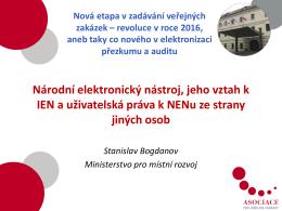 Národní elektronický nástroj, jeho vztah k IEN a uživatelská práva k
