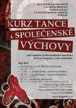 pod vedením profesionálního tanečníka Evžena Krejčíka a jeho