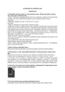 LITERÁRNÍ OLYMPIÁDA 2015 základní kolo 1) Následující ukázka