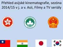 Novinky Asijského filmu(prezentace přednášky, která se