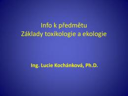 Toxikologie - 01 Uvod - Ústav chemie ochrany prostředí