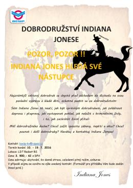 Indiana Jones DOBRODRUŽSTVÍ INDIANA JONESE POZOR