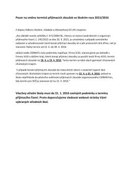 Pozor na změnu termínů přijímacích zkoušek ve školním roce 2015
