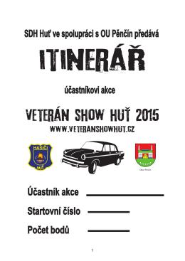 Itinerář - Veterán Show Huť
