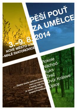 PĚŠÍ POUŤ ZA UMĚLCE 2014 3.–9. 8.