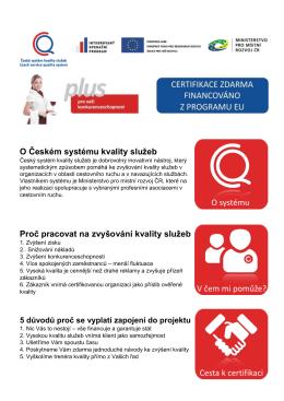O Českém systému kvality služeb Proč pracovat na