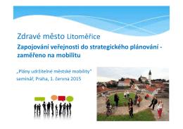 Prezentace 4: Zdravé město Litoměřice