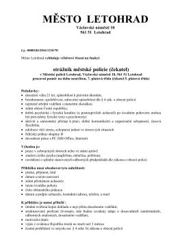 Město Letohrad vyhlašuje výběrové řízení na funkci: strážník