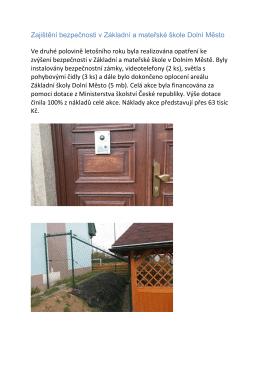 Zajištění bezpečnosti v Základní a mateřské škole Dolní Město Ve