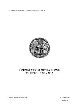 územní vývoj města plzně v letech 1781 - 2015