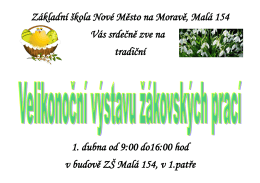 Základní škola Nové Město na Moravě, Malá 154 Vás srdečně zve
