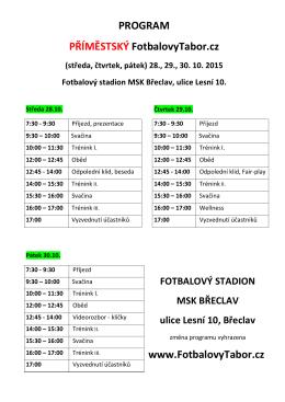 PROGRAM PŘÍMĚSTSKÝ FotbalovyTabor.cz www.FotbalovyTabor.cz