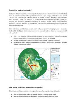 Strategické hlukové mapování Jaké zdroje hluku jsou předmětem