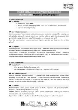 PRACOVNÍ LIST 8: Metodika plánování projektu