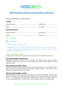 Informovaný souhlas pacienta - extrakce, patefakce