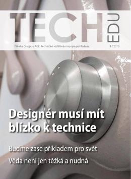 Designér musí mít blízko k technice
