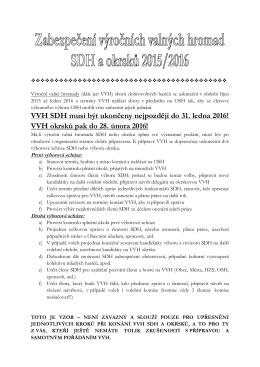 VVH SDH musí být ukončeny nejpozději do 31. ledna 2016! VVH