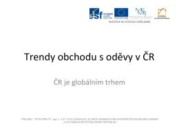 Trendy obchodu s oděvy v ČR