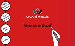 Kdo jsme? - Court of Moravia