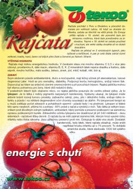 Rajčata mají nízkou energetickou hodnotu. V čerstvém stavu