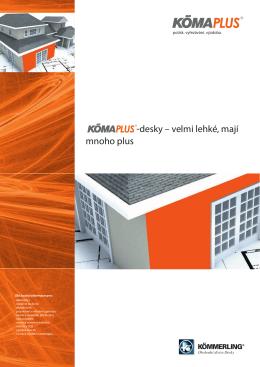 Produktová dokumentace KömaPLUS