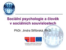 Sociální psychologie a člověk v sociálních souvislostech