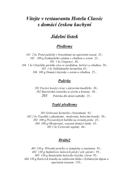 Vítejte v restaurantu Hotelu Classic s domácí českou kuchyní Jídelní