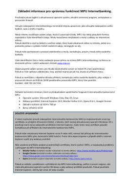 Základní informace pro správnou funkčnost MPU Internetbanking.