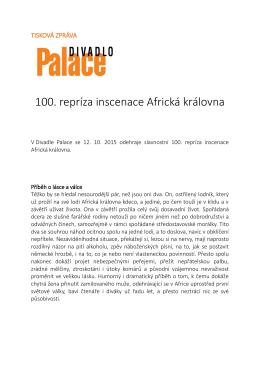 100. repríza inscenace Africká královna