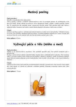 Medový peeling Vyživující péče o tělo (mléko a med)