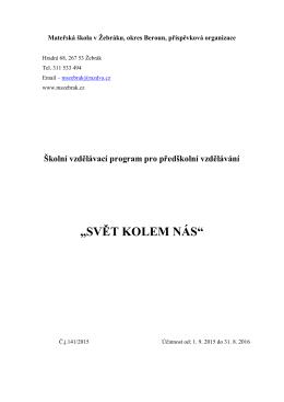 """""""SVĚT KOLEM NÁS"""" - Mateřská škola v Žebráku"""