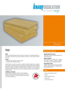 březen 2015 Popis FKD jsou tuhé tepelně izolační desky z kamenné