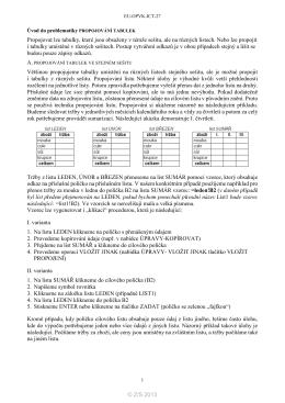 Propojovat lze tabulky, které jsou obsaženy v témže sešitu, ale na