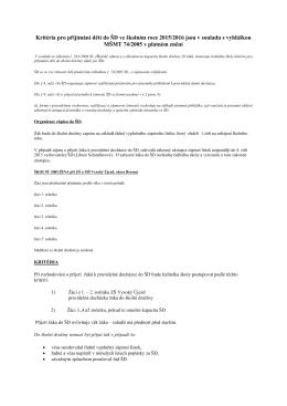 Kritéria pro přijímání dětí do ŠD ve školním roce 2015/2016 jsou v