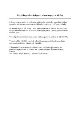 Pravidla pro čerpání peněz z fondu oprav a údržby