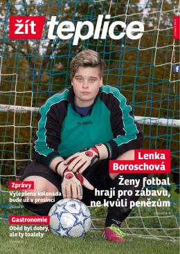 Lenka Boroschová Ženy fotbal hrají pro zábavu, ne kvůli penězům